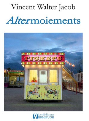 Vincent Walter Jacob - Altermoiements