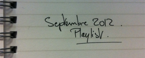 Playlist - Septembre 2012